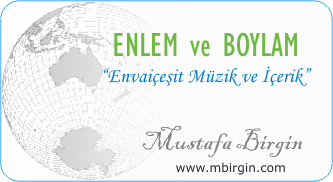 Enlem ve Boylam, Mustafa Birgin