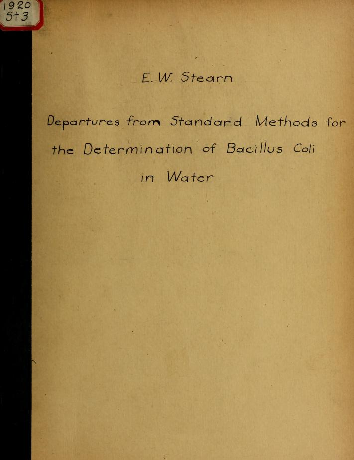 Esther W. (Esther Wagner), 1897- Stearn - Departures from standard methods for the determination of Bacillus coli in water