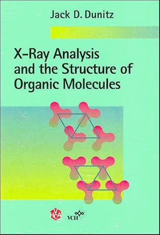 X-Ray Analysis and the Structure of Organic Molecules