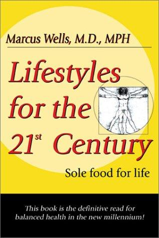Download Lifestyles for the 21st Century