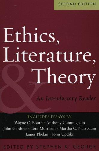 Thumbnail of Ethics, Literature, and Theory: An Introductory Reader