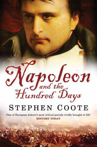 Download Napoleon and the Hundred Days