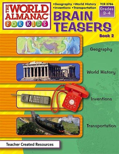 Download Brain Teasers from The World Almanac(R) for Kids, Book 2 (Brain Teasers)
