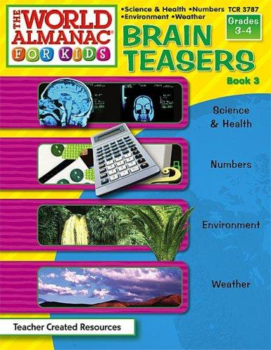 Download Brain Teasers from The World Almanac(R) for Kids, Book 3 (Brain Teasers)