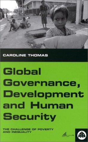 Global Governance, Development, and Human Security