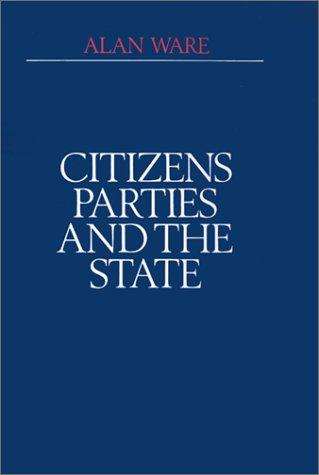 Download Citizens, parties, and the state