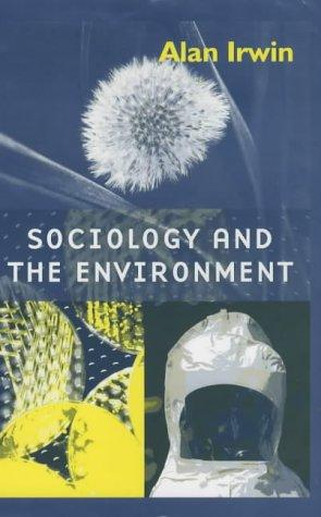 Download Sociology and the Environment