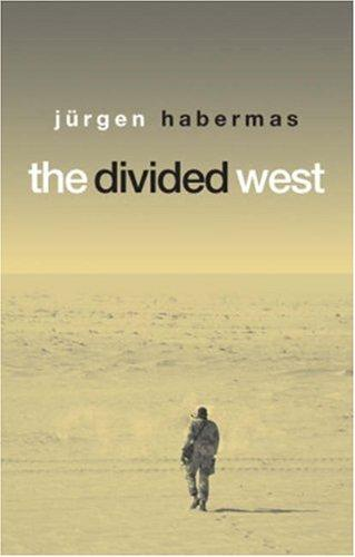 The divided West by Jürgen Habermas