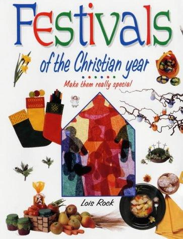 Download Festivals of the Christian Year