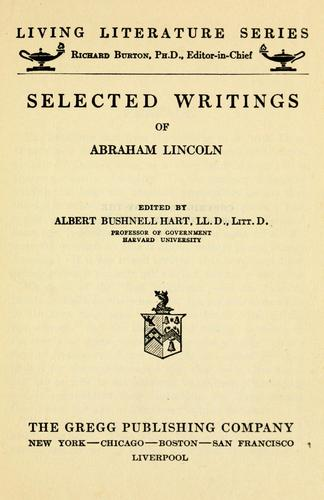 …Selected writings of Abraham Lincoln