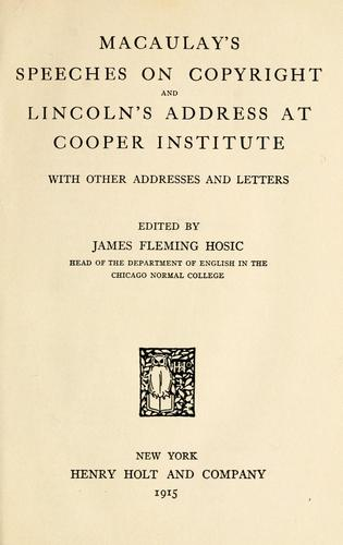 Macaulay's speeches on copyright and Lincoln's address at Cooper Institute