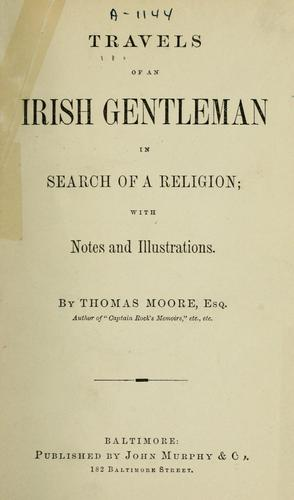 Travels of an Irish gentleman in search of a religion.