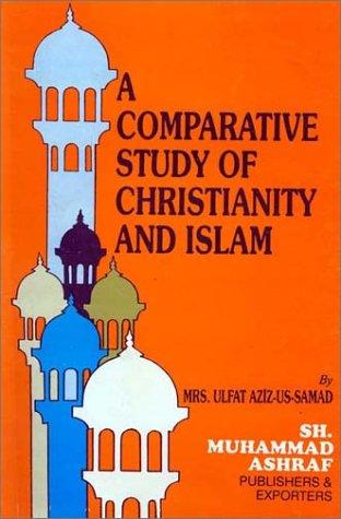Download A Comparative Study of Christianity and Islam