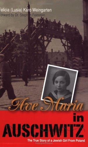 Thumbnail of Ave Maria in Auschwitz: The True Story of a Jewish Girl from Poland