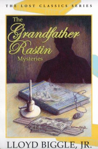 The Grandfather Rastin Mysteries