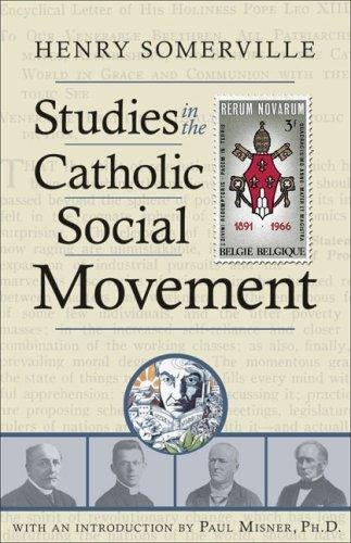 Download Studies in the Catholic Social Movement