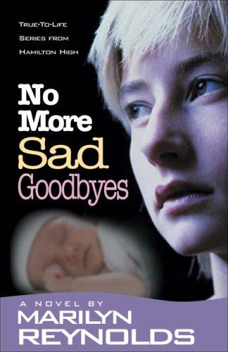 No More Sad Goodbyes (Hamilton High series)