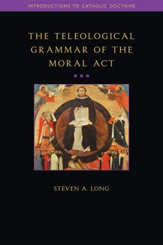 The Teleological Grammar of the Moral Act