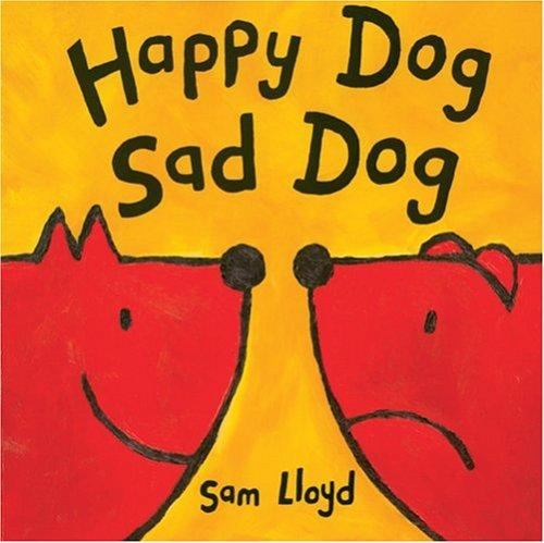 Happy Dog, Sad Dog