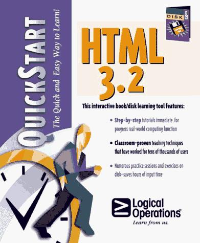 HTML 3.2 for the Internet and Intranets Quickstart by Richard Scott, Sue Reber, Tim Poulsen, Gail Sandler