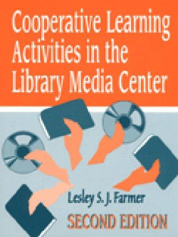 Cooperative learning activities in the library media center