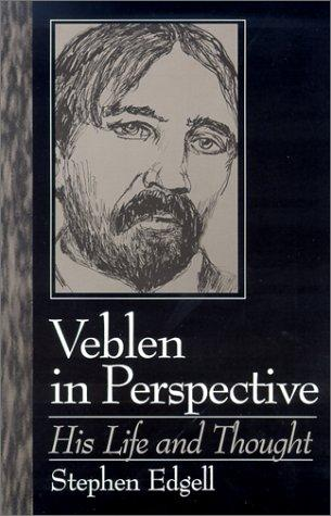 Veblen in Perspective by Stephen Edgell
