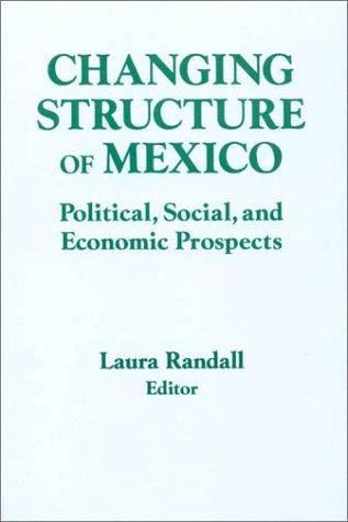 The Changing Structure of Mexico