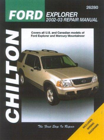 Ford Explorer & Mercury Mountaineer: 2002 through 2003 (Chilton Automotive Books), Maddox, Robert