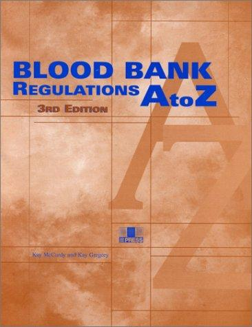 Download Blood bank regulations, A to Z