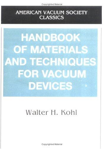 Handbook of materials and techniques for vacuum devices