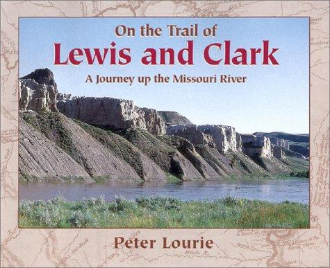 Download On the trail of Lewis and Clark