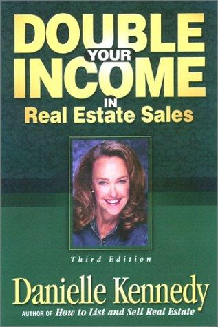 Download Double Your Income in Real Estate Sales