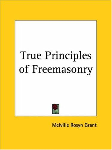 Download True Principles of Freemasonry