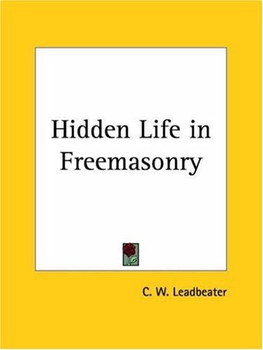 Download Hidden Life in Freemasonry
