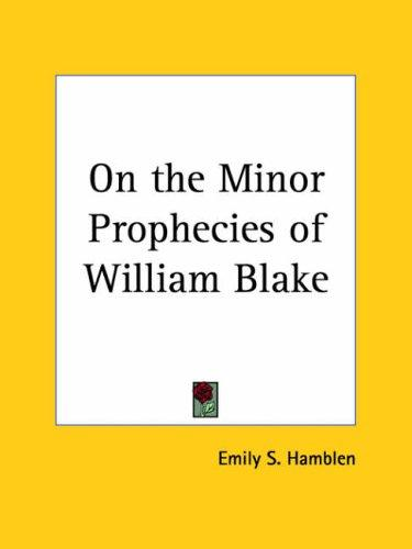 Download On the Minor Prophecies of William Blake