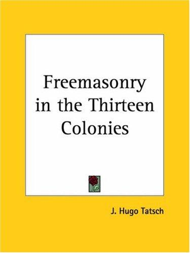Download Freemasonry in the Thirteen Colonies