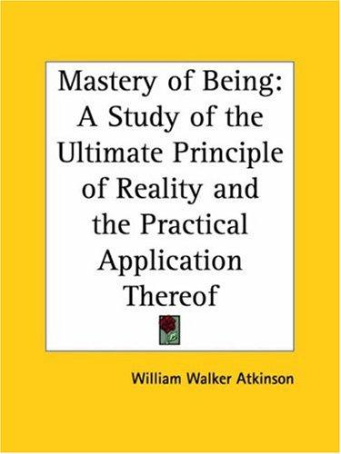 Download Mastery of Being