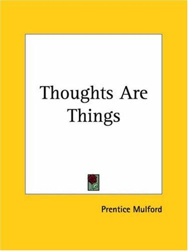 Download Thoughts Are Things