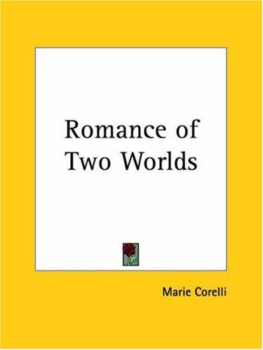 Romance of Two Worlds