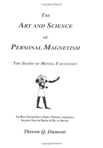 Download Art and Science of Personal Magnetism