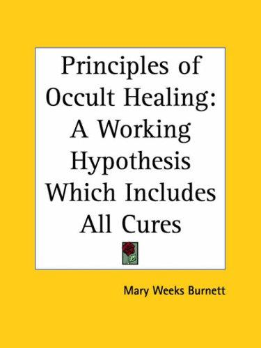Principles of Occult Healing