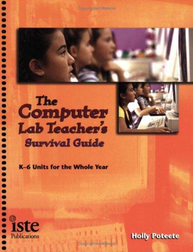 Download Computer Lab Teacher's Survival Guide