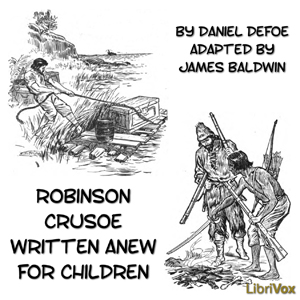 Robinson Crusoe Written Anew for Children(241) by Daniel Defoe audiobook cover art image on Bookamo