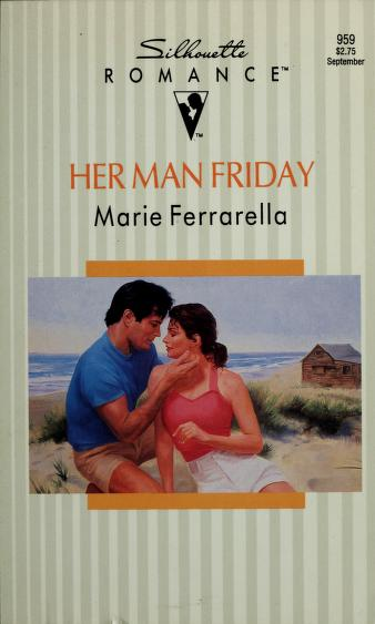 Her Man Friday by Marie Ferrarella