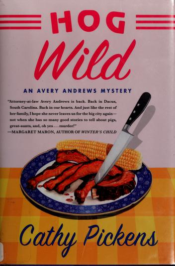 Hog wild by Cathy Pickens