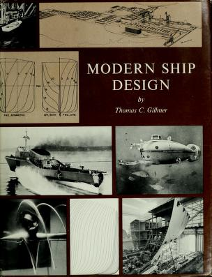 Cover of: Modern ship design by Thomas Charles Gillmer