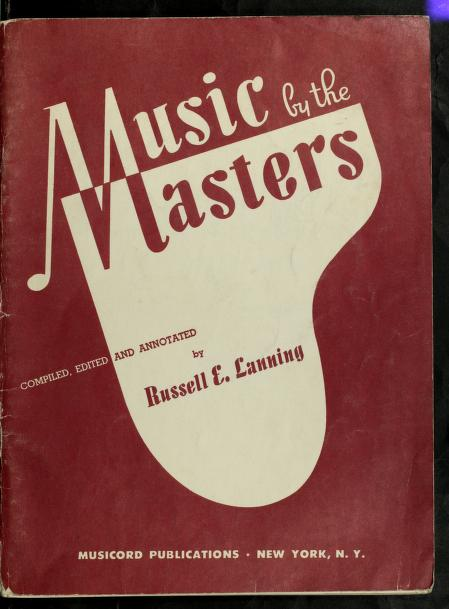 Music by the masters by Russell E. Lanning