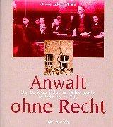 Anwalt ohne Recht by Simone Ladwig-Winters