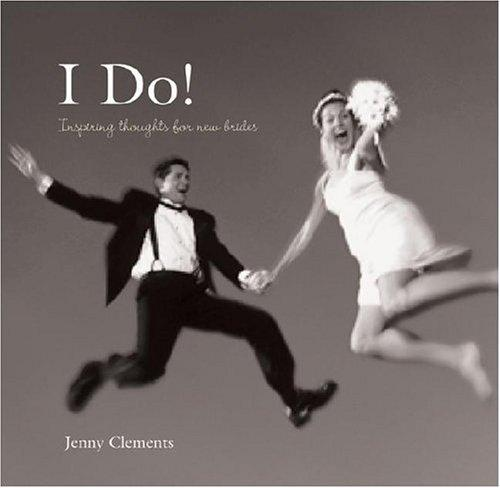 I Do! by Jenny Clements, PQ Publishing