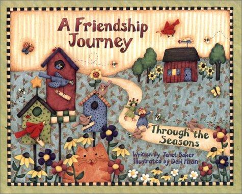 A Friendship Journey by Janet Baker